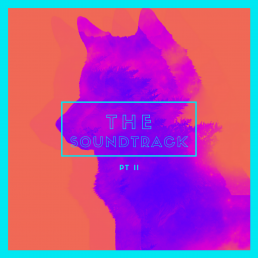 the soundtrack - pt ii - uk - canada - usa - indie - indie music - indie pop - indie rock - indie folk - new music - music blog - wolf in a suit - wolfinasuit - wolf in a suit blog - wolf in a suit music blog