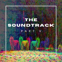 the soundtrack - pt v - uk - canada - usa - indie - indie music - indie pop - indie rock - indie folk - new music - music blog - wolf in a suit - wolfinasuit - wolf in a suit blog - wolf in a suit music blog